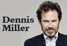 DennisMiller220x150.jpg