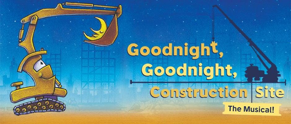 GoodnightConstructionSite_bergenPAC_940x400.jpg